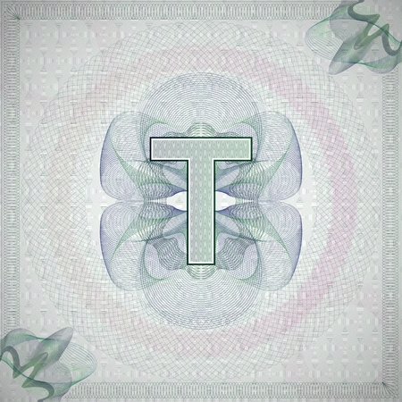 t background: vector illustration of letter T in guilloche ornate style. monetary banknote background