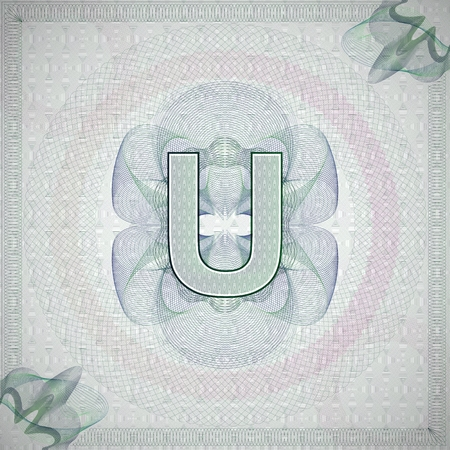 monetary: vector illustration of letter U in guilloche ornate style. monetary banknote background