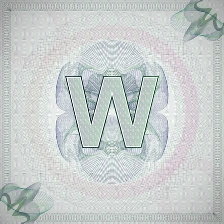monetary: vector illustration of letter W in guilloche ornate style. monetary banknote background