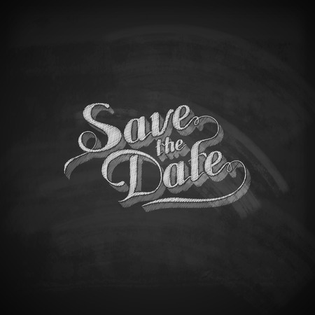 vector chalk illustration of handwritten Save the Date retro label on the blackboard texture. lettering composition