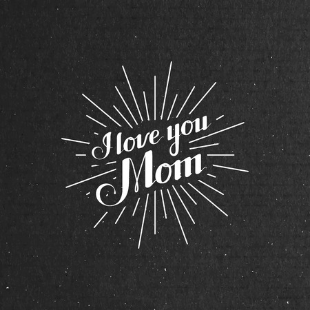 i label: vector typographic illustration of handwritten I Llove You Mom retro label with light rays. lettering composition Illustration