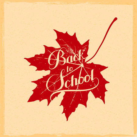 maple leaf: vector education  illustration of Back To School retro label with maple leaf. lettering composition Illustration
