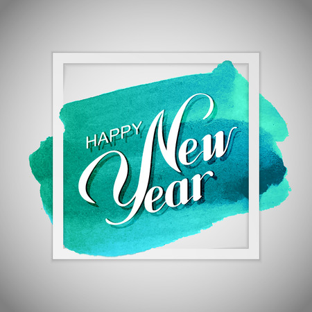 type lettering: Happy New Year. Holiday Vector Illustration With Lettering Composition On The Watercolor Background. Poster Template