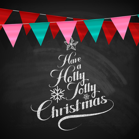 bunting flags: Holly Jolly Merry Christmas. Vector Holiday Illustration. Chalk Lettering Label Have A Holly Jolly Christmas On Blackboard  Background With Bunting Flags Illustration