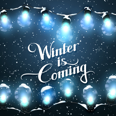 holiday garland: Winter is coming. Glowing Lights With Snow. Vector Holiday Illustration of Luminous Electric  Garland. Winter decoration