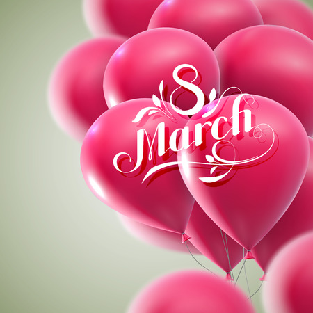 8 March. International Women Day. Vector Illustration Of Flying Balloons And Holiday Lettering. Illustration