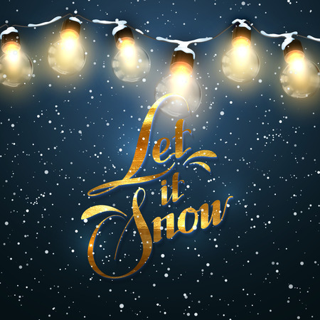 let it snow: Let It Snow. Christmas Lights. Vector Holiday Illustration of Luminous Electric Garland and Golden Lettering Label. Winter Illustration