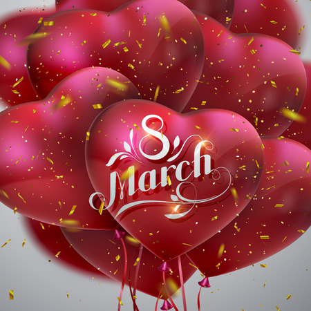 8 March. International Women Day. Vector Illustration Of Flying Heart Balloons, Sparkling Golden Confetti Glitters And Holiday Lettering. Festive Decoration Illustration