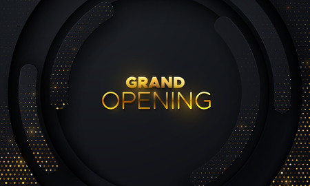 Grand Opening. Business startup ceremony. Vector illustration. Marketing event label. Abstract background with black circle layers and golden glittering strass. Ads banner template. Illustration