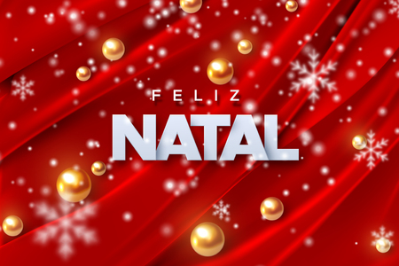 Feliz Natal. Merry Christmas. Vector illustration. Holiday decoration of white paper letters, golden pearl spheres, snowflakes on red silk fabric background. Festive banner design