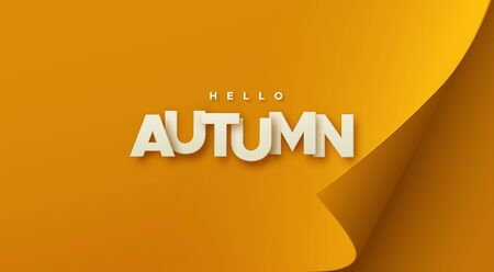 Hello autumn. Modern cover design. Vector seasonal illustration. Paper letters sign on orange paper sheet with curled corner. Minimal composition. Abstract background