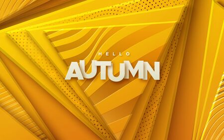 Hello autumn. Modern cover design. Vector seasonal 3d illustration. Abstract background with yellow and orange geometric shapes. Minimal composition with papercut triangles and paper label