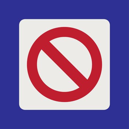Prohibition road sign. Stop icon. No symbol. Prohibition road sign. Stop icon. No symbol. Prohibition road sign. Stop icon. No symbol. Prohibition road sign. Stop icon. No symbol. Dont do it. Danger. 向量圖像
