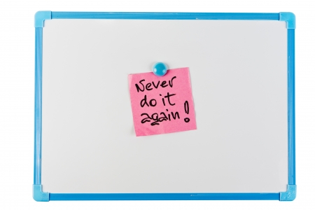 reminder concept: never do it again - paper reminder concept Stock Photo