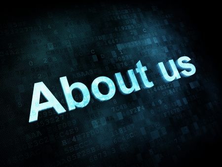 about us: Information technology concept: pixelated words About us on digital screen, 3d render Stock Photo