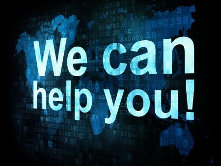 tu puedes: Concepto de estilo de vida: las palabras pixelados Nosotros le podemos ayudar en la pantalla digital, 3d