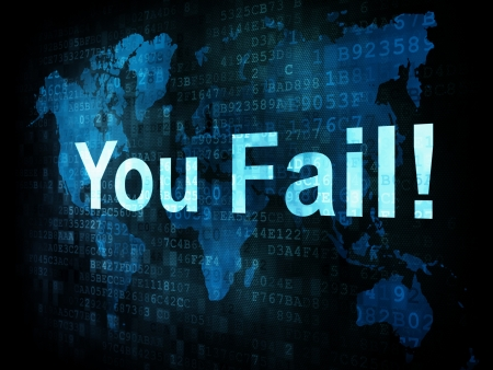 Life style concept: pixelated words You Fail on digital screen, 3d render Stock Photo - 14327659