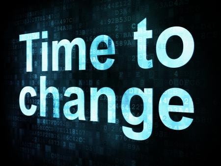 Concepto de Tiempo: El tiempo para cambiar las palabras pixelado en la pantalla digital, 3d