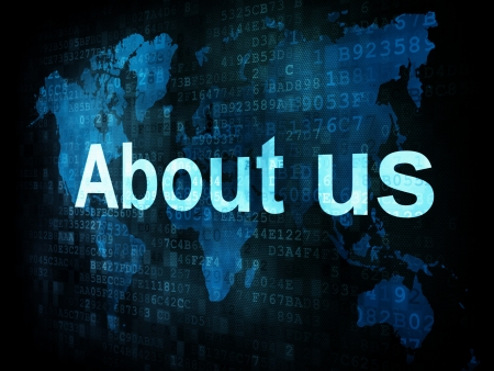 about us: Information technology IT concept  pixelated words About us on digital screen, 3d render