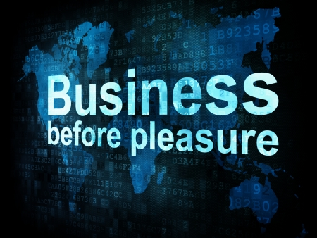 Job, work concept: pixelated words Business before pleasure on digital screen, 3d render photo