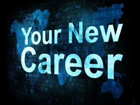 Job, work concept: pixelated words Your New Career on digital screen, 3d render Stock Photo - 15856786