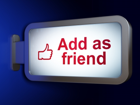 Social media concept  Add as Friend and Like on advertising billboard background, 3d render photo