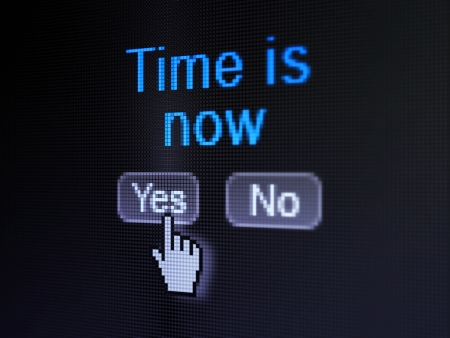 Time concept: buttons yes and no with pixelated word Time is Now and Hand cursor on digital computer screen, selected focus 3d render photo
