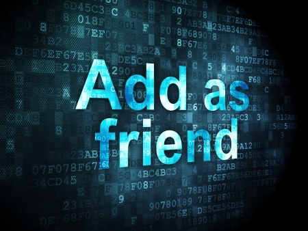 Social network concept: pixelated words Add as Friend on digital background, 3d render photo