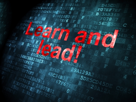 Education concept: pixelated words Learn and Lead! on digital , 3d render photo