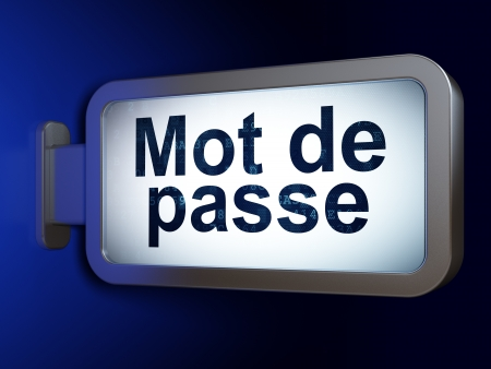 mot: Safety concept: Mot de Passe(french) on advertising billboard background, 3d render