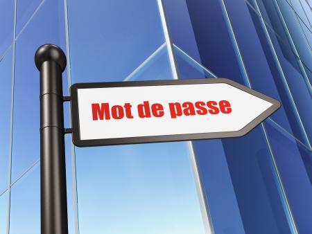 mot: Privacy concept: Mot de Passe(french) on Building background, 3d render