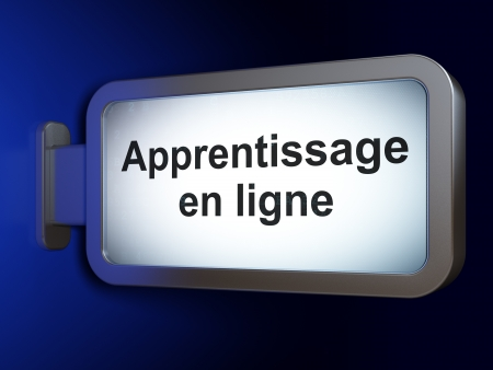 ligne: Education concept: Apprentissage En ligne(french) on advertising billboard background, 3d render