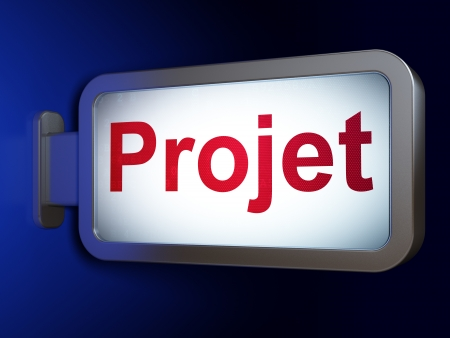 Finance concept: Projet(french) on advertising billboard background, 3d render Stock Photo