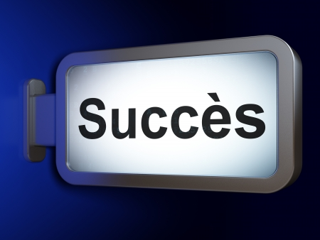 Finance concept: Succes(french) on advertising billboard background, 3d render photo