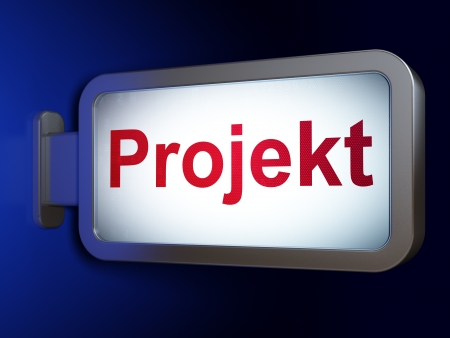 projekt: Business concept: Projekt(german) on advertising billboard background, 3d render Stock Photo