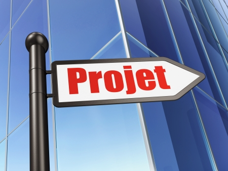 projet: Finance concept: Projet (french) on Building background, 3d render Stock Photo