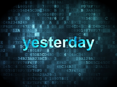 yesterday: Time concept: pixelated words Yesterday on digital background, 3d render