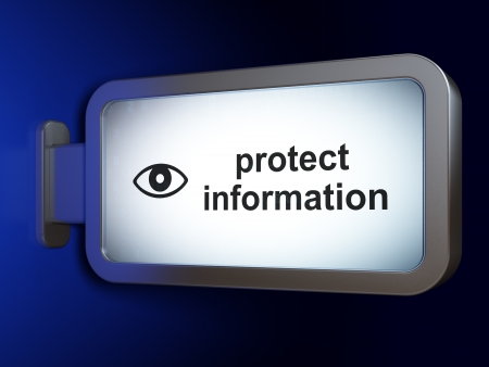 Privacy concept: Protect Information and Eye on advertising billboard background, 3d render photo