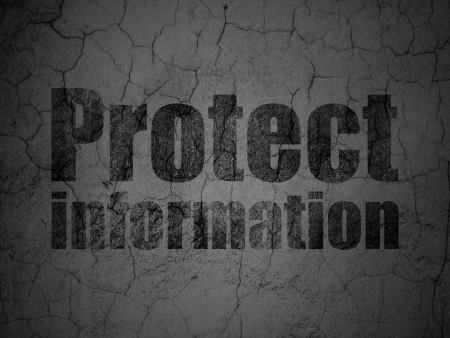 Privacy concept: Black Protect Information on grunge textured concrete wall background, 3d render photo