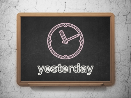 yesterday: Time concept: Clock icon and text Yesterday on Black chalkboard on grunge wall background, 3d render