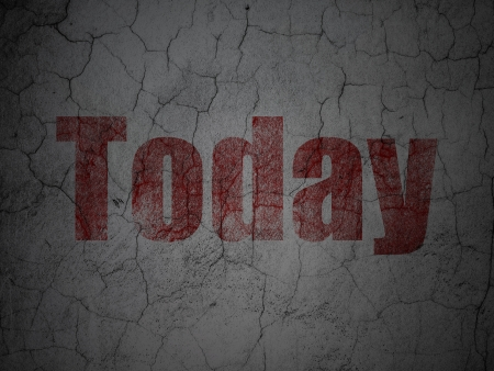 Time concept: Red Today on grunge textured concrete wall background, 3d render photo