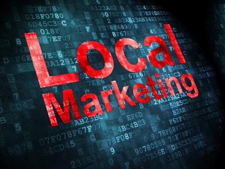 Business concept: les mots pixélisés marketing local sur fond numérique, rendu 3d
