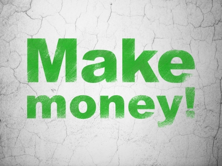busines: Business concept: Green Make Money! on textured concrete wall background, 3d render