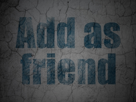 Social network concept: Blue Add as Friend on grunge textured concrete wall , 3d render photo