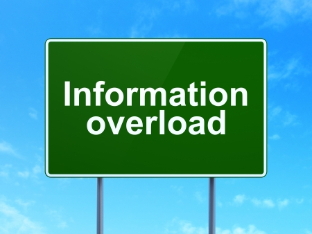 Information concept: Information Overload on green road (highway) sign, clear blue sky background, 3d render photo