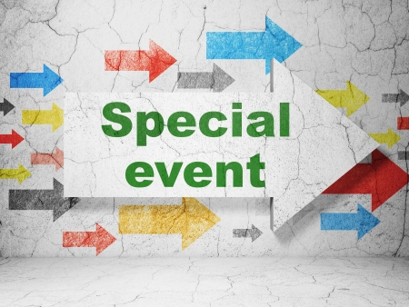 special event: arrow with Special Event on grunge textured concrete wall