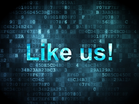 Social media concept: pixelated words Like us! on digital background, 3d render photo