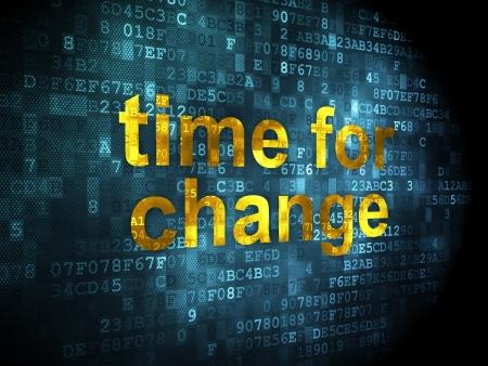 cronologia: Concepto del tiempo: las palabras pixelados Tiempo para el Cambio en el fondo digital, 3d