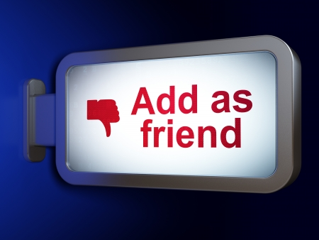 Social network concept: Add as Friend and Thumb Down on advertising billboard background, 3d render photo