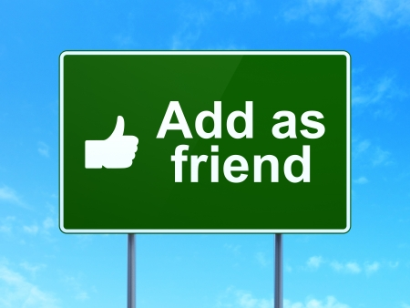 add as friend: Social media concept: Add as Friend and Thumb Up icon on green road (highway) sign, clear blue sky background, 3d render